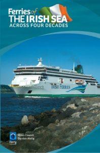 Sea Breezes - Ferries of the Irish Sea