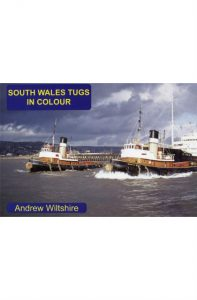 Sea Breezes - South Wales Tugs in Colour