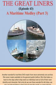 Sea Breezes - The Great Liners Part 43 DVD