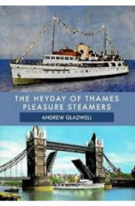 Sea Breezes - The Heyday of Thames Pleasure Steamers